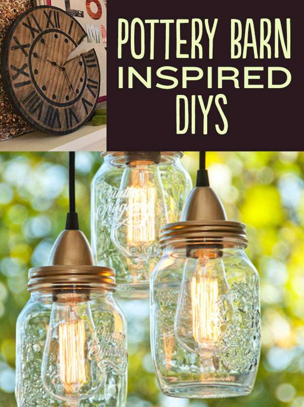 15 Ingenious Pottery Barn Inspired Diy Project Ideas