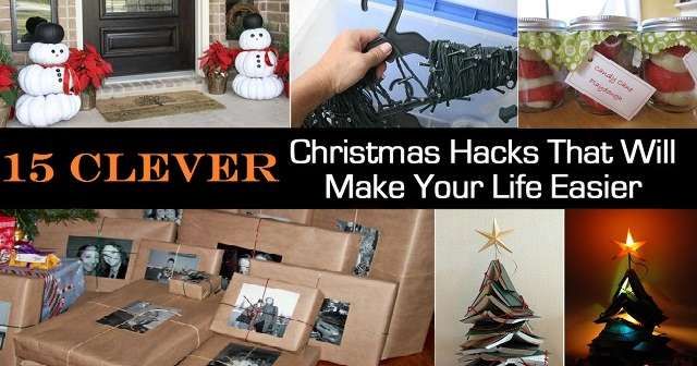 15 Chirstmas Hacks That Will Make Things Easy
