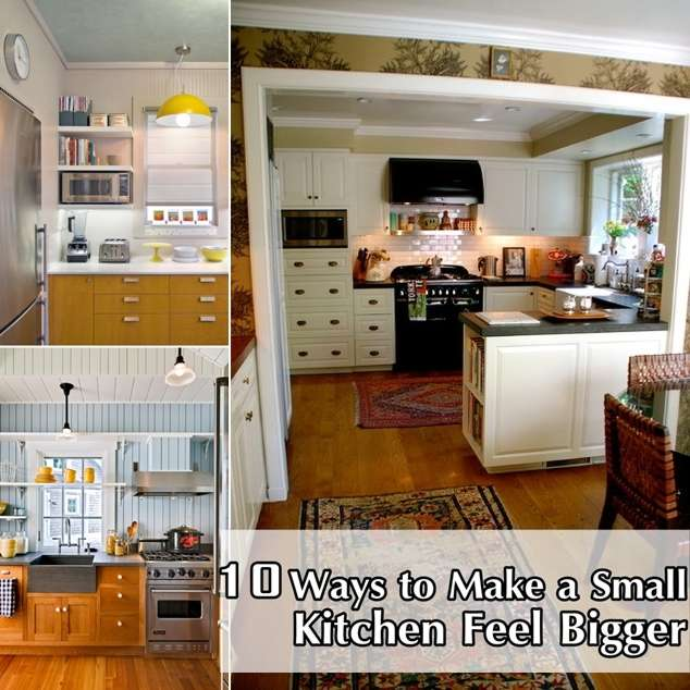 Make A Small Kitchen Look Bigger: 10 Tips To Make A Small Kitchen Appear Bigger