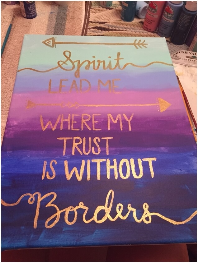 Canvas Art Ideas Part - 43: Gradient Paint A Canvas And Write A Quote With Gold Paint